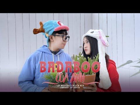 Lập Nguyên - Badaboo Của Anh (Official Music Video)
