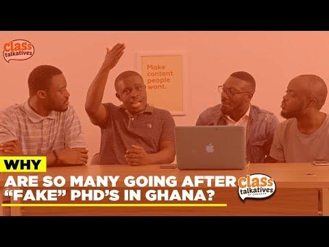 Fake PhDs In Ghana | Class Talkatives