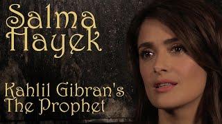 DP/30 @TIFF '14: Salma Hayek on Kahlil Gibran's The Prophet