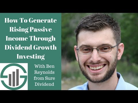 How to Generate Rising Passive Income Through Dividend Growth Investing (Webinar Replay)