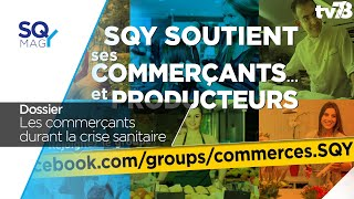SQY Mag : SQY soutient les commerçants et les agriculteurs pendant la crise sanitaire