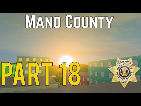 Roblox Mano County Patrol Part 18 | Patrolling With An Admin! |