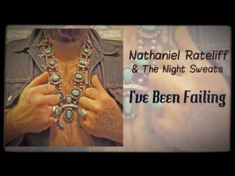 Nathaniel Rateliff & The Night Sweats I've Been Failing