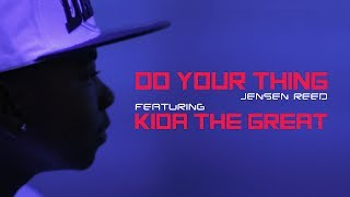 Jensen Reed [feat. Kida The Great] - Do Your Thing