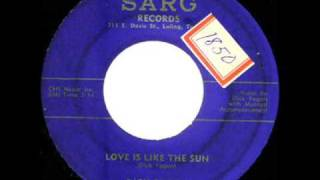 Dick Fagan-  Love Is Like The Sun
