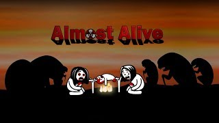 Almost Alive Introduction Trailer