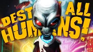 TIME FOR SOME PROBING! | Destroy All Humans #1