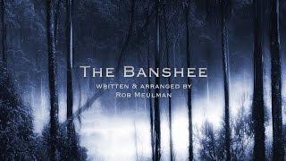 The Banshee - Rob Meulman