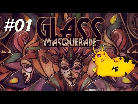 Glass Masquerade - Episode 1 [So Much Pretty]:
