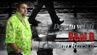 Real B, Cristian Rizescu - Doar tu vei sti, Mega Hit