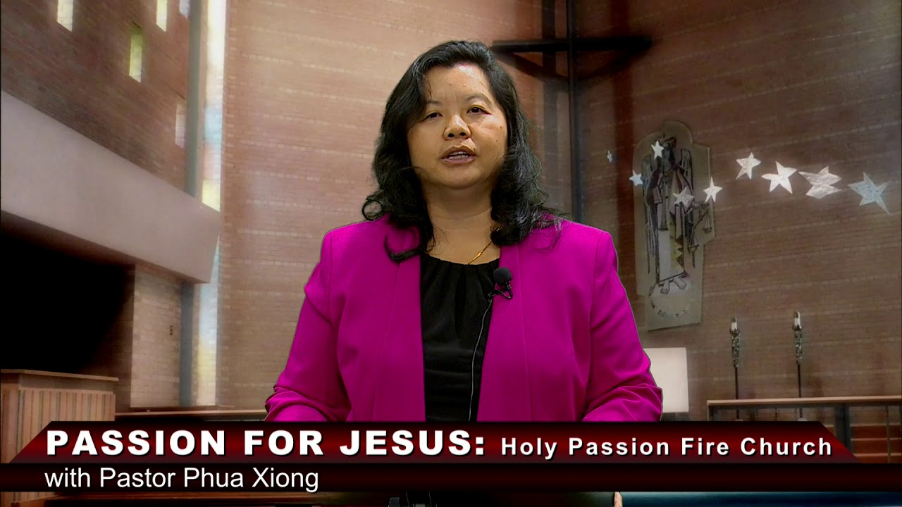 HOLY PASSION FIRE: Wheat and Tares with Pastor Phua Xiong.
