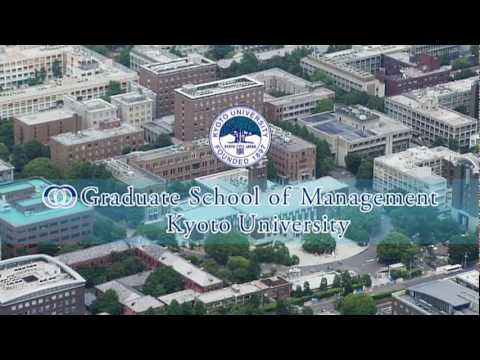 Graduate School of Management, Kyoto University   Official promotion video