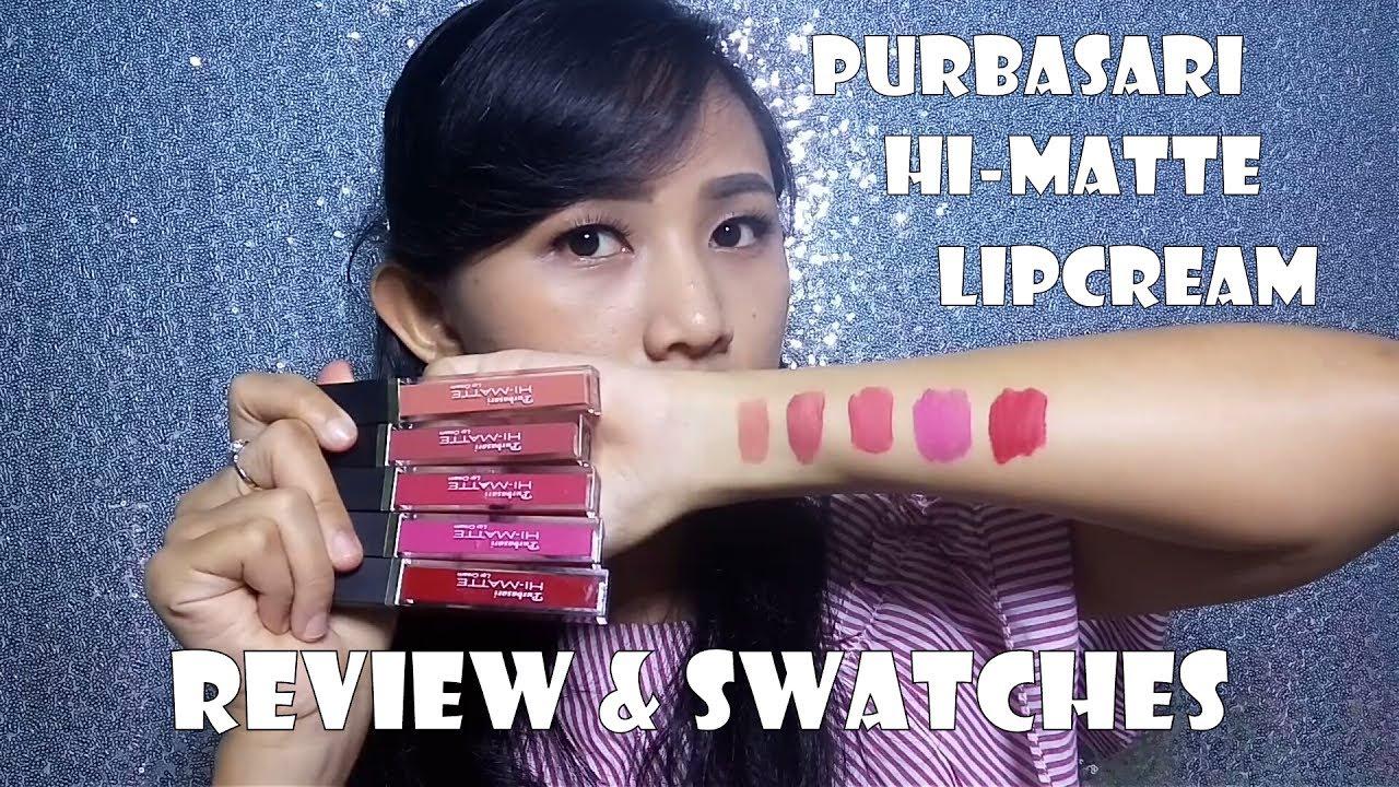 Review Purbasari Hi Matte Lipcream Swatches Youtube Lip Cream