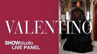 Valentino - Spring / Summer 2019 Couture Panel Discussion