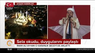 15 Temmuz gecesi sela okuyan Ayhan o geceyi anlattı