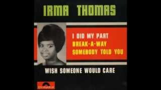 Watch Irma Thomas Wish Someone Would Care video