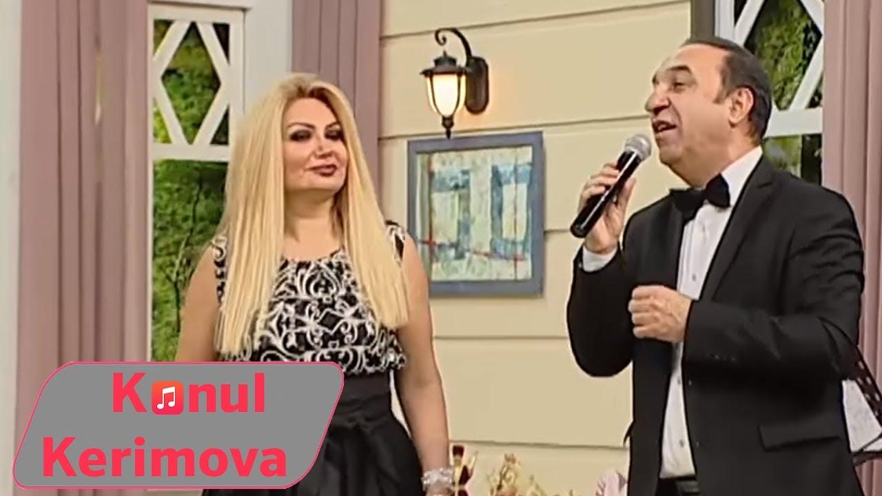 Konul Kerimova - Sevdim seni birden bire ft. Cabbar Musayev