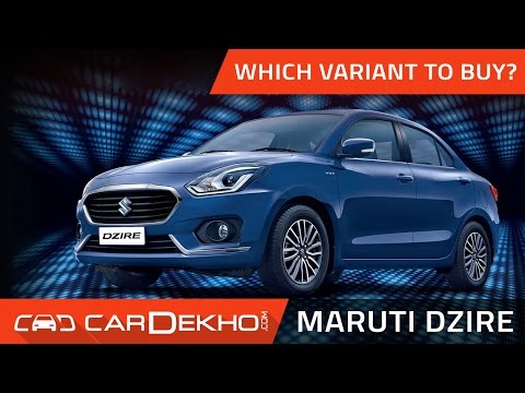 Which Maruti Dzire Variant Should You Buy? | CarDekho