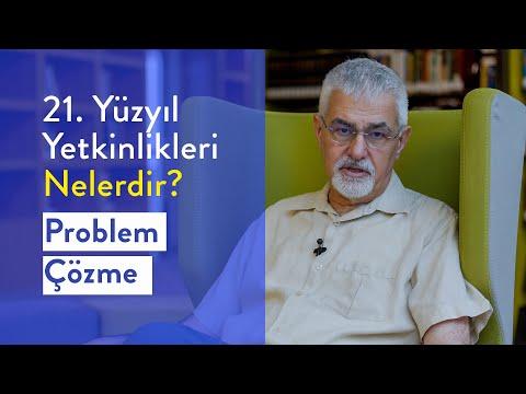 Prof. Dr. Erhan Erkut / 21. Yüzyıl Yetkinlikleri - Problem Çözme