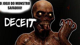 O JOGO DO MONSTRO SAFADOO! - DECEIT