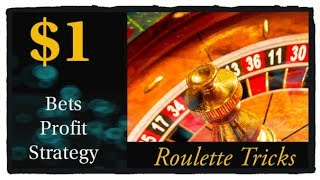 $1 units Bets : small bets big profit : Roulette WIN tricks : easy and quick money from Roulette