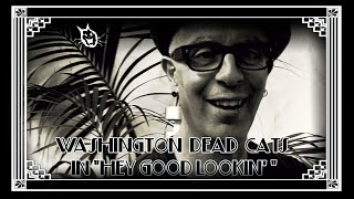 Washington Dead Cats - Hey Good Lookin'