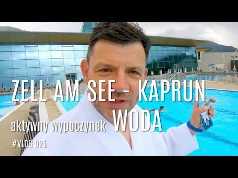 Zell am See - Kaprun aktywne lato WODA
