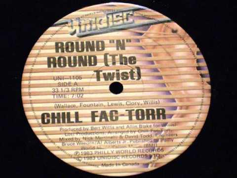 Round 'N' Round (the Twist) - Chill Fac-torr
