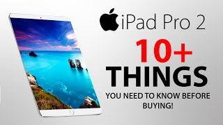 iPad Pro 2 (2017) - 10 Things You NEED to KNOW!