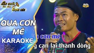 Qua Cơn Mê (Karaoke) | Beat Chuẩn Chất Lượng Cao | Tone Nam Anh Thợ Xây Duy Phương