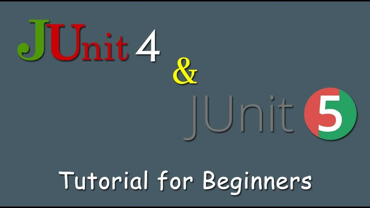 JUnit 4 and JUnit 5 Tutorial for Beginners - Full Course