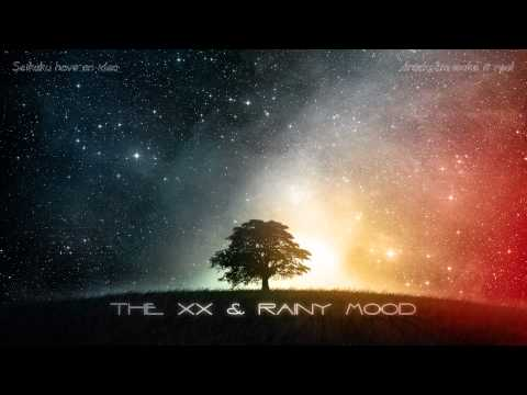 Intro - The XX & RAINY MOOD