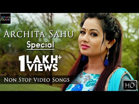 Archita Sahu Special | Odia hits | Video Songs Jukebox | Non Stop Odia Songs