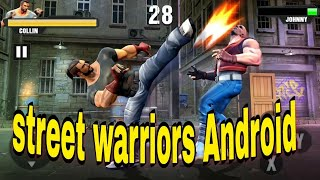 Street warriors - Fighting Android Gameplay