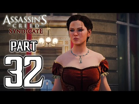 Assassin's Creed Syndicate - Walkthrough PART 32 (PS4) Gameplay @ 1080p HD ✔