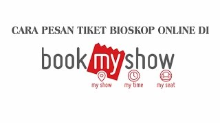 Download Video Cara Memesan Tiket Bioskop Online ★ Beli Tiket Bioskop Online di BookMyShow Indonesia MP3 3GP MP4