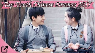 Video Top 20 Youth Chinese Dramas 2017 (All The Time) download MP3, 3GP, MP4, WEBM, AVI, FLV Agustus 2018