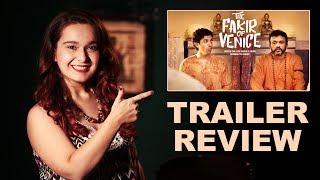 Video The Fakir OF Venice Trailer Review By Farishtey Faroodi | Farhan Akhtar, Anu Kapoor download MP3, 3GP, MP4, WEBM, AVI, FLV Oktober 2017