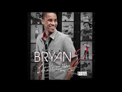 Bryan J - Let Me Take You Out ft. Travis Porter [EXCLUSIVE!] [NEW] [HD/HQ] [1080P] [2010]