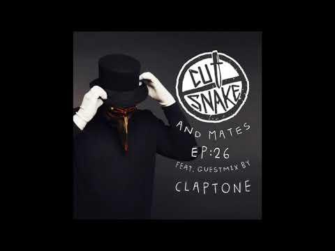 CUT SNAKE & MATES - Ep. 026 - Claptone Guest mix