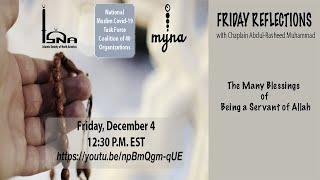 Friday Reflections with Chaplain Abdul-Rasheed Muhammad, Dec 4