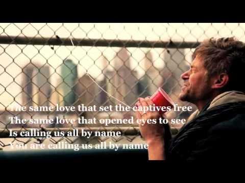Paul Baloche The Same Love With Lyrics