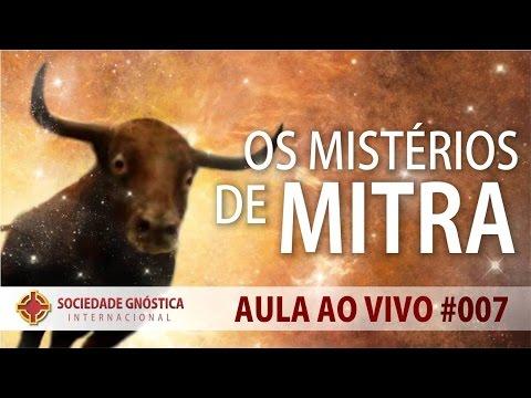 Os Mistérios de Mitra (Escolas Iniciáticas) | Aula AO VIVO #7