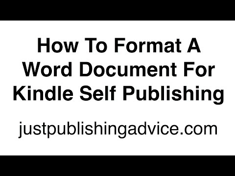 How to format a Word document for Kindle self publishing