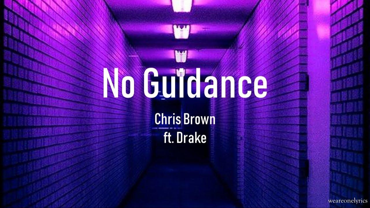 Chris Brown Ft Drake No Guidance Lyric Video