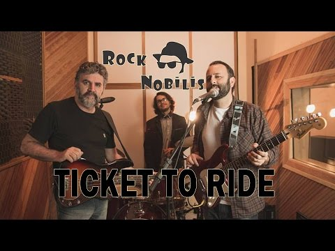 Rock Nobilis - Ticket To Ride (Beatles cover)
