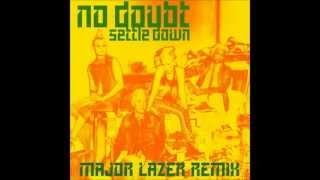 No Doubt - Settle Down (Major Lazer Remix)
