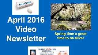 InsuredMeds  April 2016 Video Newsletter