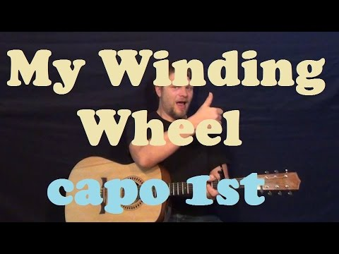 My Winding Wheel (Ryan Adams) Easy Guitar Lesson Strum Chords How to Play Tutorial - Capo 1st