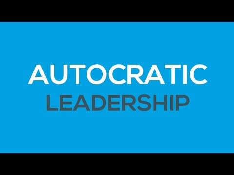 What is Autocratic Leadership ?